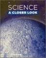 Science A Closer Look Grade 6 : Student Book (2008)