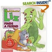 Liz Finds a Friend (The Magic School Bus)